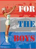 For the Boys, Collectors Press. Inc. Staff, 1888054565