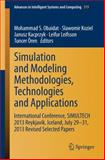 Simulation and Modeling Methodologies, Technologies and Applications : International Conference, SIMULTECH 2013 Reykjavík, Iceland, July 29-31, 2013 Revised Selected Papers, , 3319114565