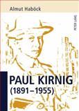 Paul Kirnig (1891-1955), Haböck, Almut, 3631584563