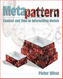 Metapattern : Context and Time in Information Models, Wisse, Peter, 0201704579
