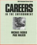 Careers in the Environment, Fasulo, Michael and Walker, Paul, 0844244570