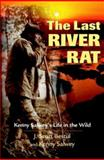 The Last River Rat, J. Scott Bestul and Kenny Salwey, 0896584577