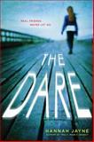 The Dare, Hannah Jayne, 1402294573