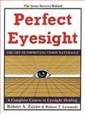 Perfect Eyesight, Robert A. Zuraw and Robert T. Lewanski, 1449064574