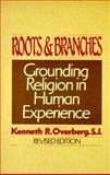 Roots and Branches 9781556124570