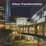 Urban Transformations, Ronald A. Altoon and James C. Auld, 1864704578