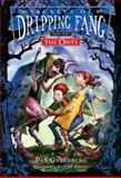 Secrets of Dripping Fang, Book One, Dan Greenburg, 015205457X
