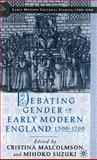 Debating Gender in Early Modern England, 1500-1700, , 0312294573