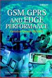 GSM, GPRS and Edge Performance : Evolution Toward 3G/UMTS, Halonen, Timo and Melero, Juan, 0470844574