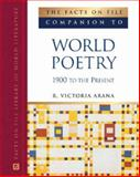 The Facts on File Companion to World Poetry : 1900 to the Present, Arana, R. Victoria, 0816064571