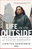 Life on the Outside, Jennifer Gonnerman, 0312424574