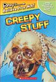 Creepy Stuff, Robert Ripley, 0439314577