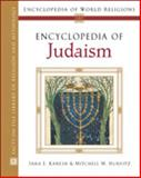Encyclopedia of Judaism, Karesh, Sara E. and Hurvitz, Mitchell M., 0816054576