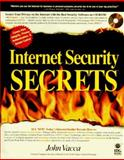 Internet Security Secrets, John R. Vacca, 1568844573