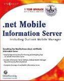 .NET Mobile Information Server : Including Outlook Mobile Manager, Wei Meng Lee, 1928994571