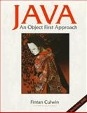 Java : An Object First Approach, Culwin, Fintan, 0138584575