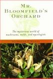Mr. Bloomfield's Orchard, Nicholas P. Money, 0195154576