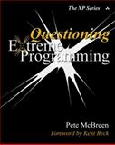 Questioning Extreme Programming, McBreen, Pete, 0201844575