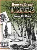 How to Draw Trees, Frank M. Rines, 0486454576