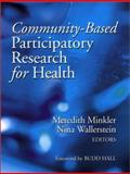 Community-Based Participatory Research for Health, Meredith Minkler, Nina Wallerstein, Budd Hall, 0787964573