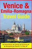 Venice and Emilia-Romagna Travel Guide, Sharon Hammond, 1500344575