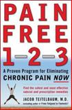 Pain Free 1-2-3, Jacob Teitelbaum, 0071464573