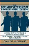 The German Experience of Professionalization 9780521394574