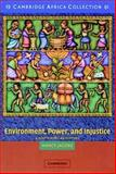 Environment, Power, and Injustice African Edition 9780521534574