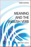 Meaning and the English Verb, Leech, Geoffrey, 0582784573