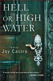 Hell or High Water, Joy Castro, 1250004578