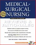 Medical-Surgical Nursing : Reviews and Rationales, Hogan, Mary A. and Madayag, Tomas M., 0130304573