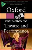 The Oxford Companion to Theatre and Performance, Dennis Kennedy, 019957457X