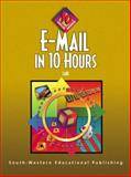 E-mail in 10 Hours, Lake, Susan E. L., 0538694572