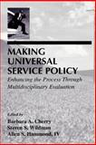 Making Universal Service Policy : Enhancing the Process Through Multidisciplinary Perspective, , 080582457X