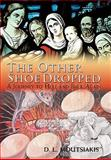 The Other Shoe Dropped, D. L. Moutsiakis, 1426934572