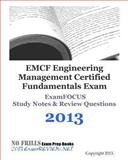 EMCF Engineering Management Certified Fundamentals Exam ExamFOCUS Study Notes and Review Questions 2013, ExamREVIEW, 1489544577