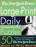 The New York Times Large-Print Daily Crossword Puzzles, New York Times Staff, 0312314574