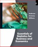 Essentials of Statistics for Business and Economics, Anderson, David R. and Sweeney, Dennis J., 0538754575