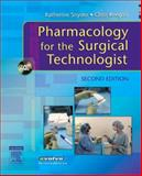 Study Guide for Pharmacology for the Surgical Technologist, Keegan, Chris and Snyder, Katherine C., 1416024573