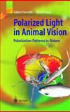 Polarized Light in Animal Vision 9783540404576