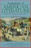 Anthology of American Literature Vol. 2 : Realism to the Present, McMichael, George and Crews, Frederick C., 0133734579