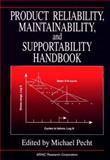 Product Reliability, Maintainability, and Supportability Handbook, Michael Pecht, The Arinc Inc, 0849394570