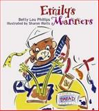 Emily's Manners, Betty Lou Phillips, 1586854577