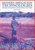 Modern Irrigation Technologies for Smallholders in Developing Countries, Cornish, Gez, 1853394572
