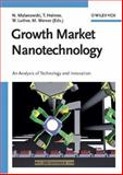 Growth Market Nanotechnology : An Analysis of Technology and Innovation, , 3527314571