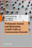 Performance Analysis and Optimization of Multi-Traffic on Communication Networks, Ponomarenko, Leonid and Kim, Che Soong, 3642154573