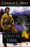 Son of the Hawk, Charles G. West, 0451204573