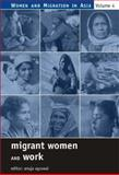 Migrant Women and Work, , 076193457X