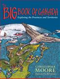 The Big Book of Canada, Christopher Moore, 0887764576