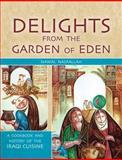 Delights from the Garden of Eden 9781845534578